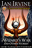 A Wizard's War and Other Stories (Tales of the Three Worlds Book 1)