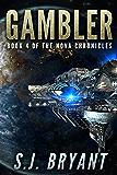 Gambler (The Nova Chronicles Book 4)