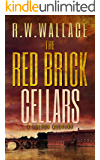 The Red Brick Cellars: A Tolosa Mystery