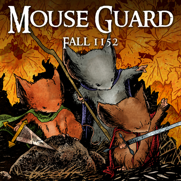 Mouse Guard: Fall 1152 (Issues) (6 Book Series)
