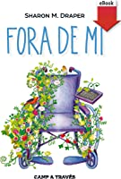 Fora De Mi (eBook-ePub) (Camp A Través Book 1)