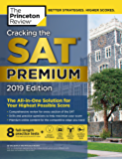 Cracking the SAT Premium Edition with 8 Practice Tests, 2019: The All-in-One Solution for Your Highest Possible Score (College Test Preparation) (English Edition)