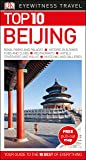 Top 10 Beijing: Eyewitness Travel Guide