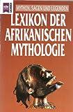 Lexikon der afrikanischen Mythologie