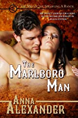 The Marlboro Man (Men of the Sprawling A Ranch Book 2) Kindle Edition