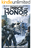 The Price of Honor (The United Federation Marine Corps' Grub Wars Book 2)