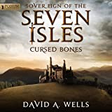 Cursed Bones: Sovereign of the Seven Isles, Book 5