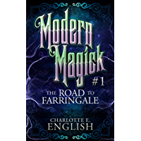The Road to Farringale: Modern Magick, 1 (English Edition)