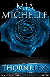 Thorneless: Rose of Thorne (Book 2) (Rose of Thorne series)