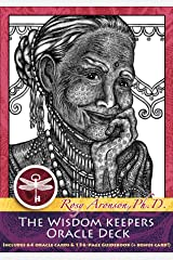 The Wisdom Keepers Oracle Deck: A 65-Card Deck and Guidebook Cards