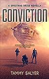 Conviction: A Spectras Arise Novella (Spectras Arise Trilogy Book 0)