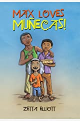 Max Loves Muñecas! Kindle Edition