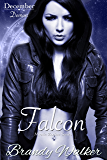 Falcon: December (Mystic Zodiac Book 12)