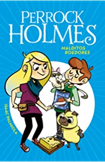 Malditos Roedores / Pesty Rats! (Perrock Homes) (Spanish Edition)