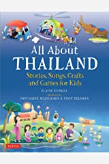 All About Thailand: Stories, Songs, Crafts and Games for Kids (All About...countries) Hardcover