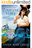 Timeless Vows (Timeless Hearts Book 11)