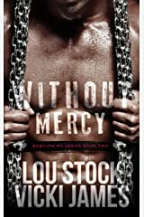 Without Mercy (Babylon MC Book 2) Kindle Edition