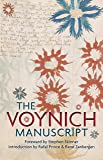The Voynich Manuscript: The Complete Edition of the World' Most Mysterious and Esoteric Codex