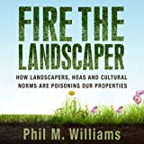 Fire the Landscaper: How Landscapers, HOAs, and