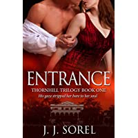 Entrance (Thornhill Trilogy Book 1)