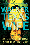Walker Texas Wife (The Book Cellar Mysteries 1)
