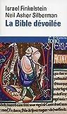 La Bible dévoilée: Les nouvelles révélations de l'archéologie