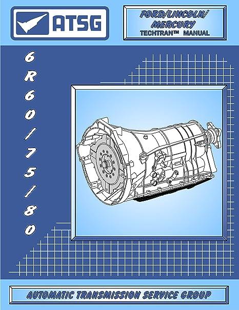 Amazon Atsg 6r607580 Transmission Repair Manual 6r60. Atsg 6r607580 Transmission Repair Manual 6r60 Master. Ford. Sprag E40d Ford Transmission Diagram At Scoala.co