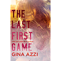 The Last First Game: A College Romance (The College Pact Series Book 1) (English Edition)