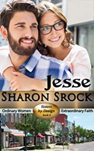 Jesse: Inspirational romance (Sisters by Design Book 4)