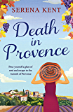 Death in Provence: The perfect summer mystery for fans of M.C. Beaton and The Mitford Murders