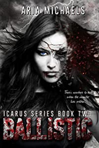 Ballistic: Icarus Series, Book Two