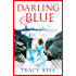 Darling Blue: the gorgeous and gripping tale of family, love and acceptance