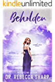 Beholden: A Small-Town Standalone Romance (Carmel Cove Book 1)
