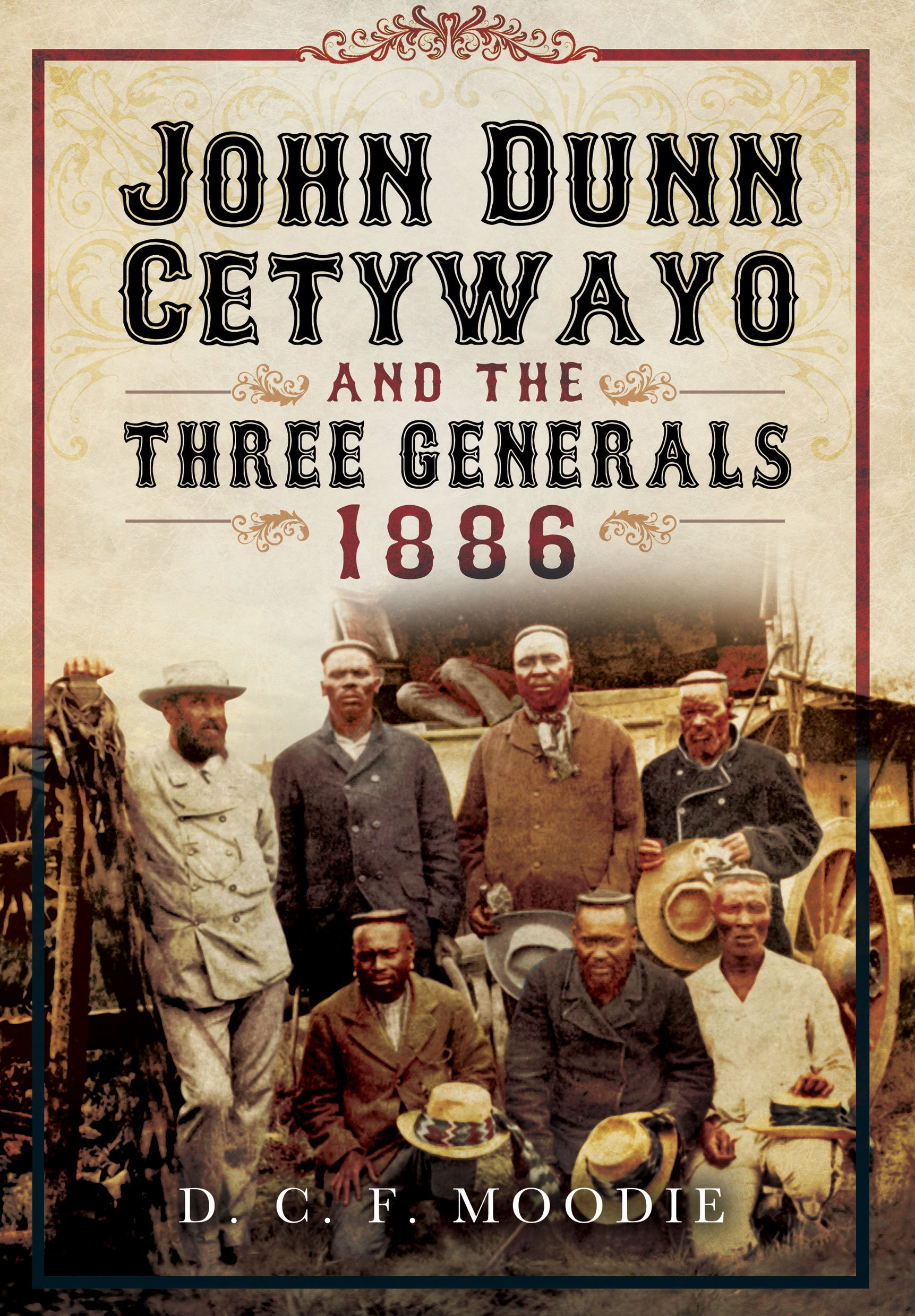 Read Online John Dunn Cetywayo and the three Generals 1861-1879 pdf