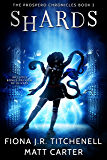 Shards (The Prospero Chronicles Book 2)