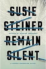 Remain Silent: A Manon Bradshaw Novel Kindle Edition