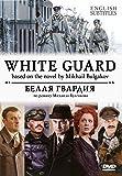 Belaya gvardiya / White guard [2012][English subtitles][DVD NTSC]