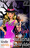 Magic and Mayhem: Poison in Pink (Kindle Worlds Novella)