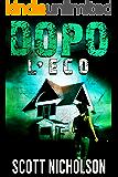 L'Eco: Un thriller post-apocalittico (Dopo Vol. 2)