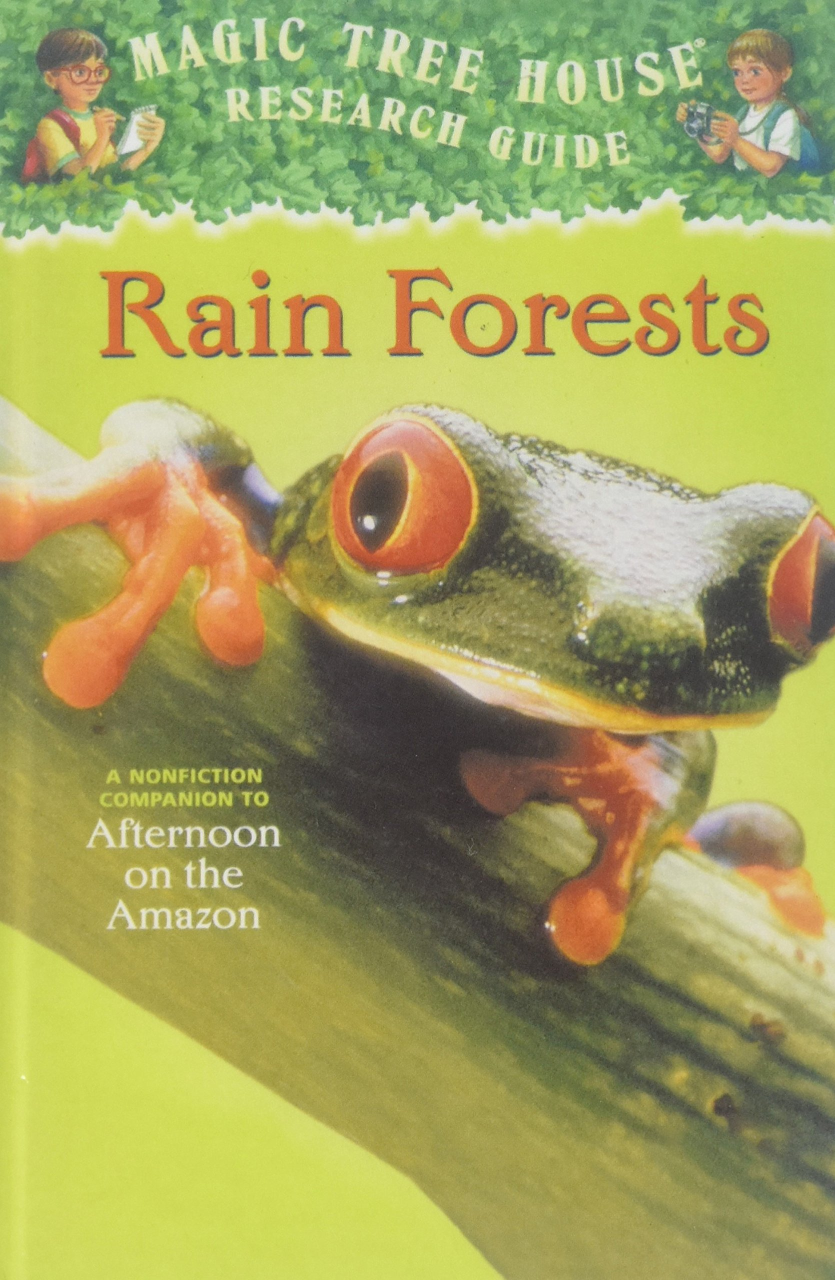 Rain Forests: A Nonfiction Companion to Afternoon on the Amazon (Magic Tree House Research Guide) pdf