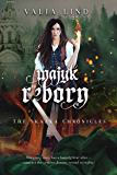 Majyk Reborn (The Skazka Chronicles Book 2)
