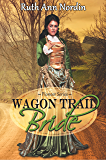 Wagon Trail Bride (Pioneer Series Book 1) (English Edition)