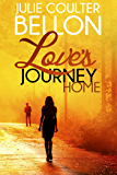 Love's Journey Home (Lincoln Love Stories #2)