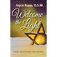 Welcome the Light: Daily Devotions for Advent
