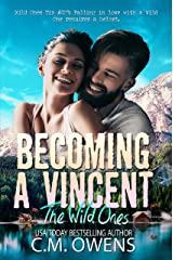 Becoming A Vincent (The Wild Ones Book 1) Kindle Edition