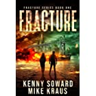 Fracture: Fracture Book 1: (A Post-Apocalyptic Survival Thriller)