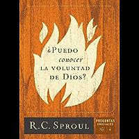 ¿Puedo conocer la voluntad de Dios? (Spanish Edition)