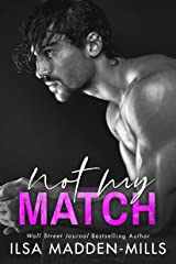 Not My Match (The Game Changers Book 2) (English Edition) eBook Kindle