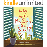 Why was Mr. Sun so Sad?:  Picture Rhyming book for kids 2-6 year old