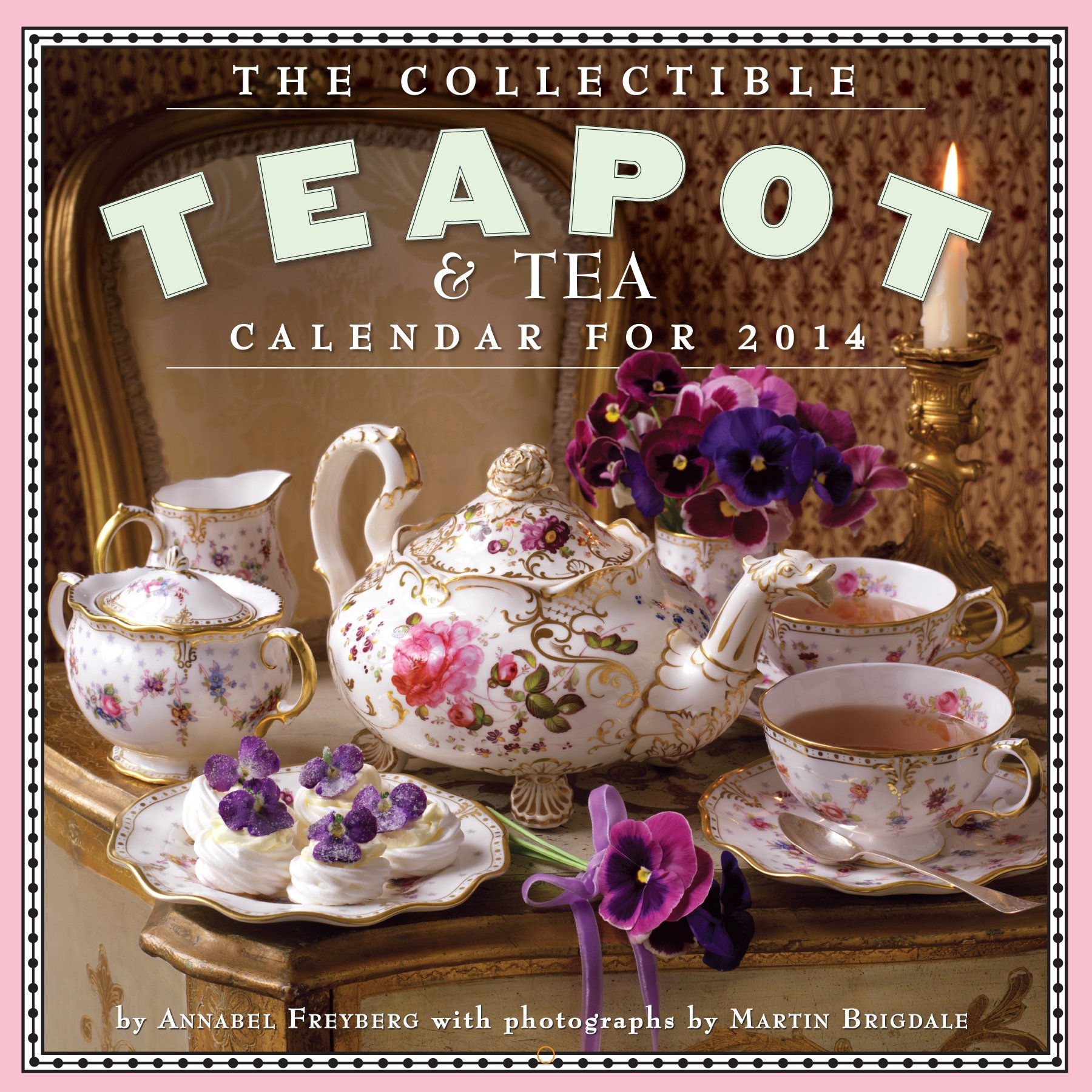 Download The Collectible Teapot & Tea Calendar 2014 PDF